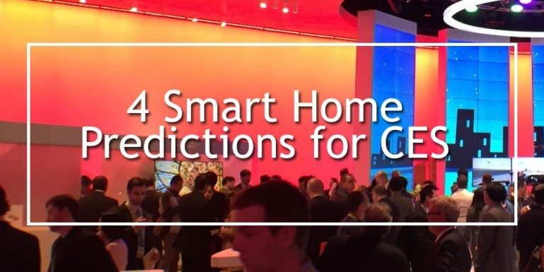4 Smart Home Predictions for CES