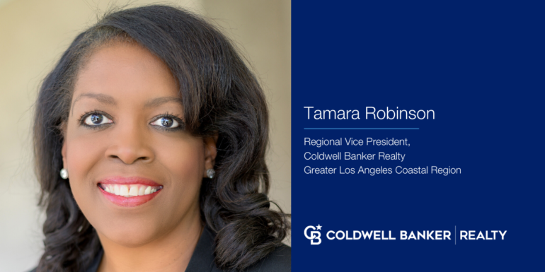 Tamara Robinson Recruited by Coldwell Banker Realty as Regional Vice President of Greater Los Angeles Coastal Region