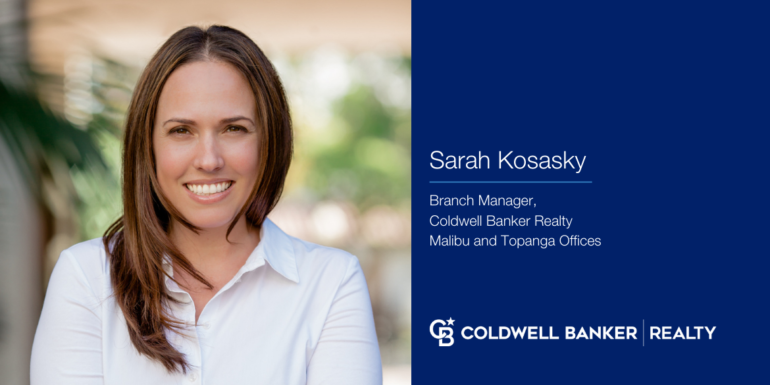 Coldwell Banker Signs Sarah Kosasky to Manage Malibu and Topanga Offices